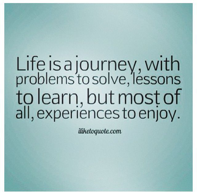 25 Best Life Journey Quotes On Pinterest: 19 Best Life Is A Journey Images On Pinterest