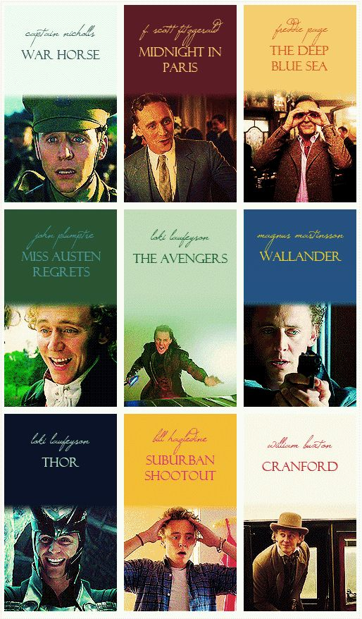 Many movies of Tom Hiddleston. I've seen all but 2! But, I WILL see those 2. SOON.