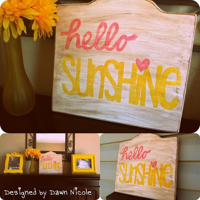 """""""Hello Sunshine"""" DIY Wood Sign - uses tea and wood stain for an aged look"""