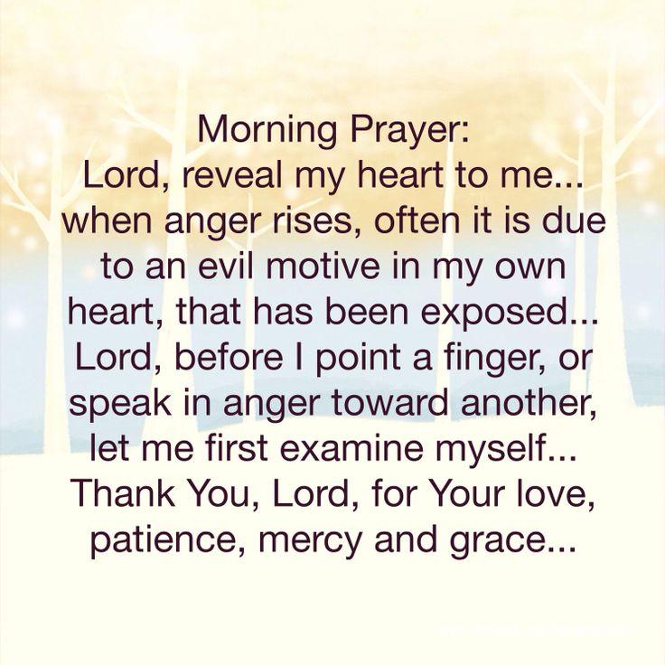 Morning prayer: Reveal my heart to me... #goodmorning # ...