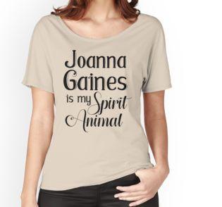 Joanna Gaines Is My Spirit Animal tee. #FixerUpper#JoannaGaines#ChipandJoanna#HGTV#homedecorating#homeremodeling