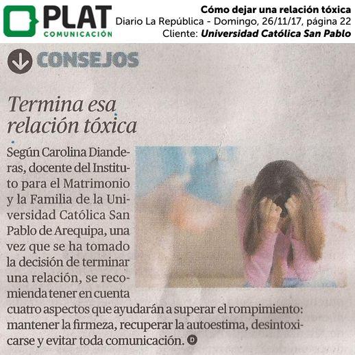 Universidad Católica San Pablo: Cómo dejar una relación tóxica en el diario La República - Domingo de Perú (26/11/2017)