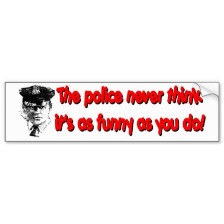 As funny bumper sticker