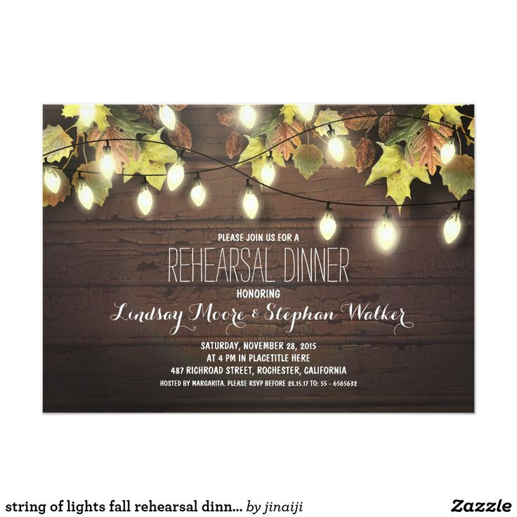 string of lights fall rehearsal dinner invitation Vintage rustic rehearsal dinner invitations with strings of lights on the colorful autumn leaves branches. Cute stylish and wooden wedding invitation for rustic country wedding rehearsals with a twinkle lights in fall. Please contact me if you need help with customization or have a custom color request.