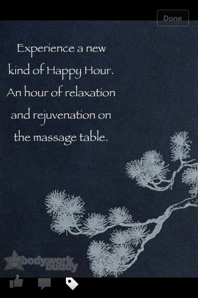 "What a great new version of ""Happy Hour"" that will not leave you with a hangover or unhappy liver.. an hour of #massage IS a #happy #hour!"