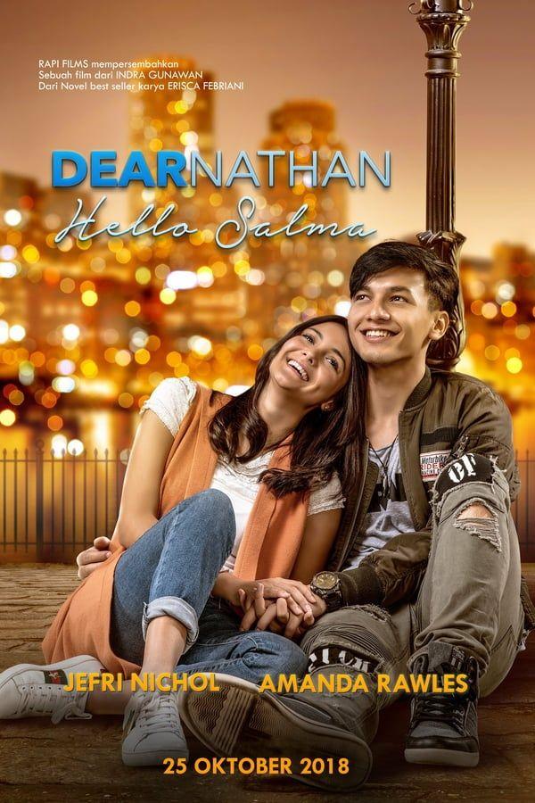 Dear Nathan Hello Salma Full Movie Lk21 : nathan, hello, salma, movie, Nonton, Nathan:, Hello, Salma, (2018), Subtitle, Indonesia, Film,, Bioskop,, Romantis