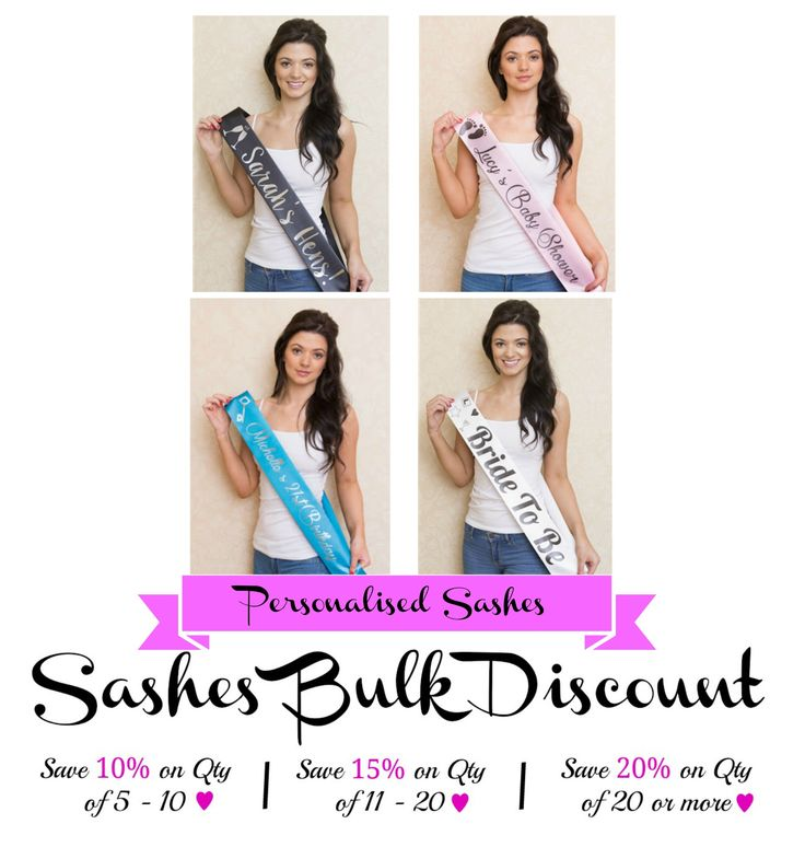 Discounts available when buying Personalied Sashes from WowWee.ie. Save 10% on Qty of 5 - 10 | Save 15% on Qty of 11-20 | Save 20% on Qty of 20 or more