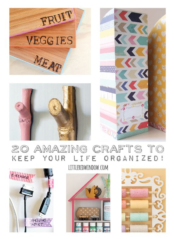 These 20 great craft projects ~~ curated by Little Red Window will help you get organized!