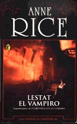 Lestat El Vampiro de Anne Rice