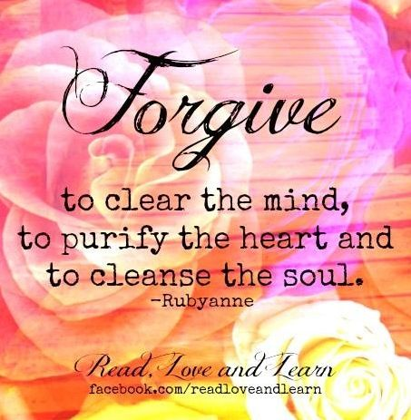 Forgive quote via www.Facebook.com/ReadLoveAndLearn