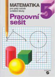 Matematika pro 5. ročník (Základní škola praktická)  • Pracovní sešit