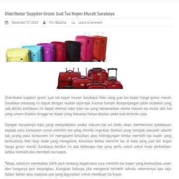 Distributor supplier grosir tas koper murah surabaya telah berpengalaman melayani pemesanan ke seluruh wilayah indonesia seperti (surabaya,jakarta, bekasi, yogyakarta, medan, bandung, jogja, tangerang, batam, malang, sidoarjo)  http://balazha.com/distributor-supplier-grosir-jual-tas-koper-murah-surabaya/  #Distributor_supplier_grosir_tas_koper_murah_surabaya