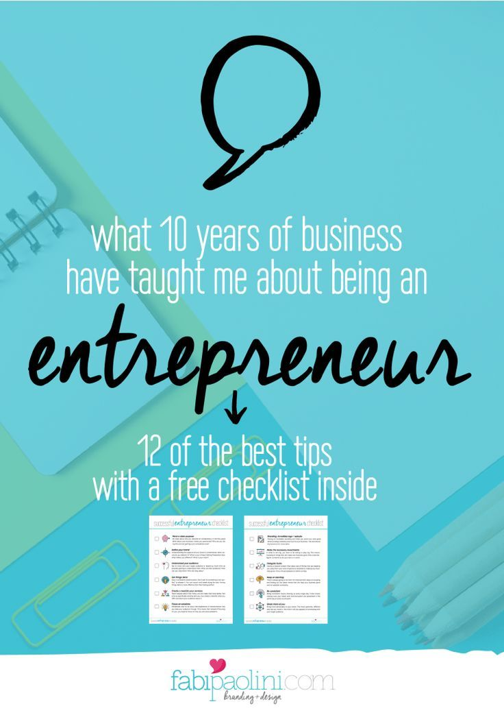12 Of The Best Tips For Being A Successful Entrepreneur