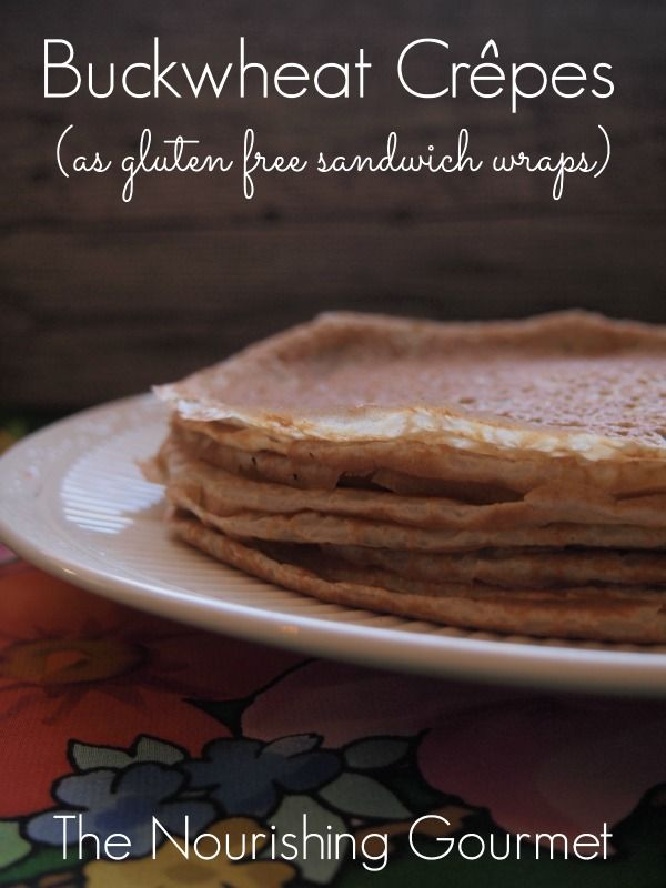Buckwheat Crepes make wonderful gluten-free  sandwich wraps! Use in a variety of ways. Perfect for lunches and quick snacks.  The Nourishing Gourmet