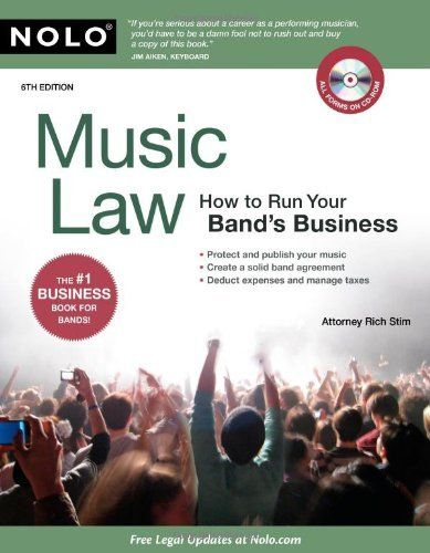 Music Law: Run Your Band's Business (Music Law: How to Run Your Band's Business) by Richard Stim. $26.39. Save 34% Off!
