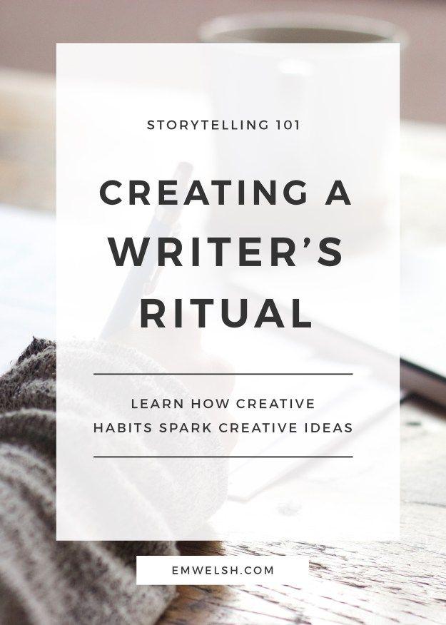 Creating a Writer's Ritual - E.M. Welsh