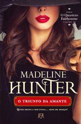 O Triunfo da Amante - HUNTER, MADELINE | Leyaonline