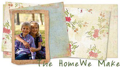 The Home We Make