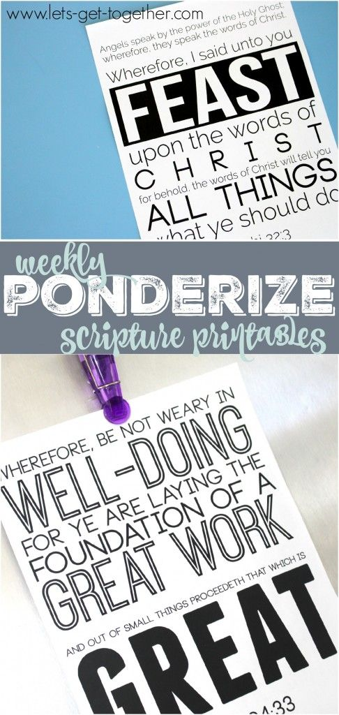 Weekly Ponderize Scripture Printables - sharing a different printable each week that you can print out and use. #ponderize