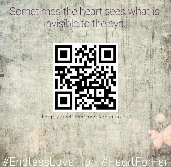 Visit our website now! Go to http://endlesslove.aekansh.in/ or scan that QR Code with your phone! More information coming up your way peeps!