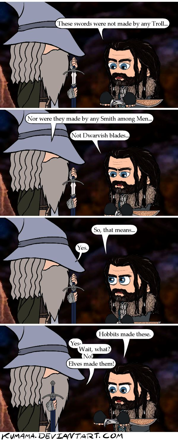 Logical conclusion :) <<Thorin is in denial and doesn't want to admit that it was elves
