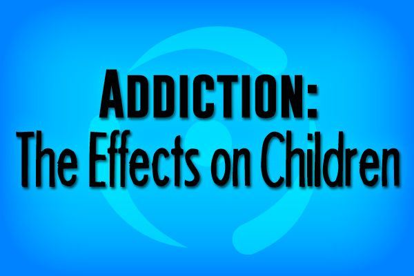 """Children who are affected by addiction grow up with a greater risk for emotional and substance abuse issues in the future."" Continue reading."