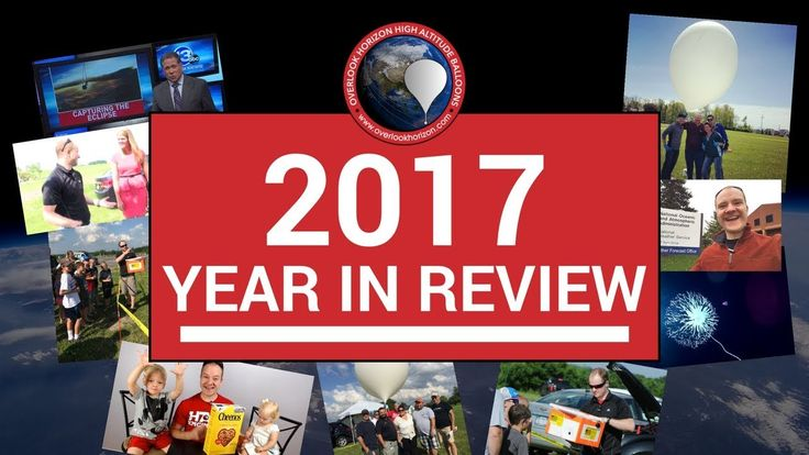 2017 Year In Review - Weather Balloon Flights
