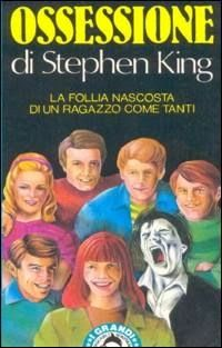 STEPHEN KING ONLY: OSSESSIONE - 1977