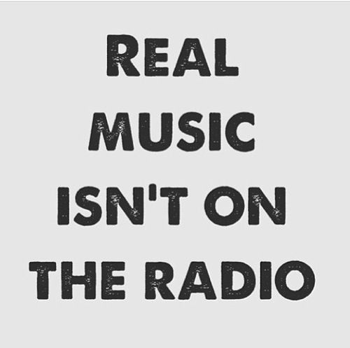 If you want real beats, honest lyrics and non auto tuned voices... Don't go looking on the radio
