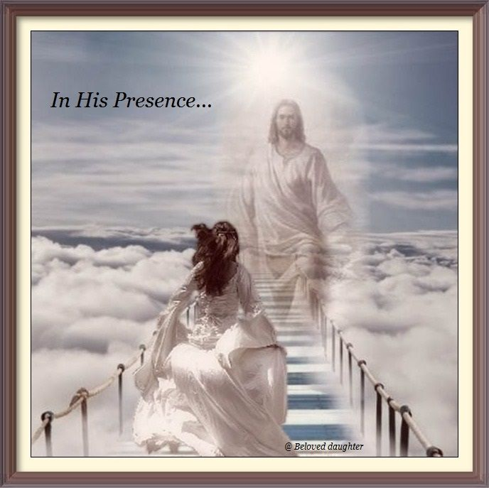 In His Presence...there is fullness of Life!