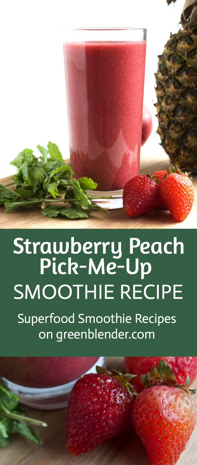 Strawberry Peach Pick Me Up Smoothie Recipe  by Green Blender