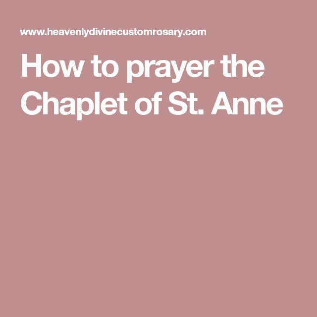 How to prayer the Chaplet of St. Anne