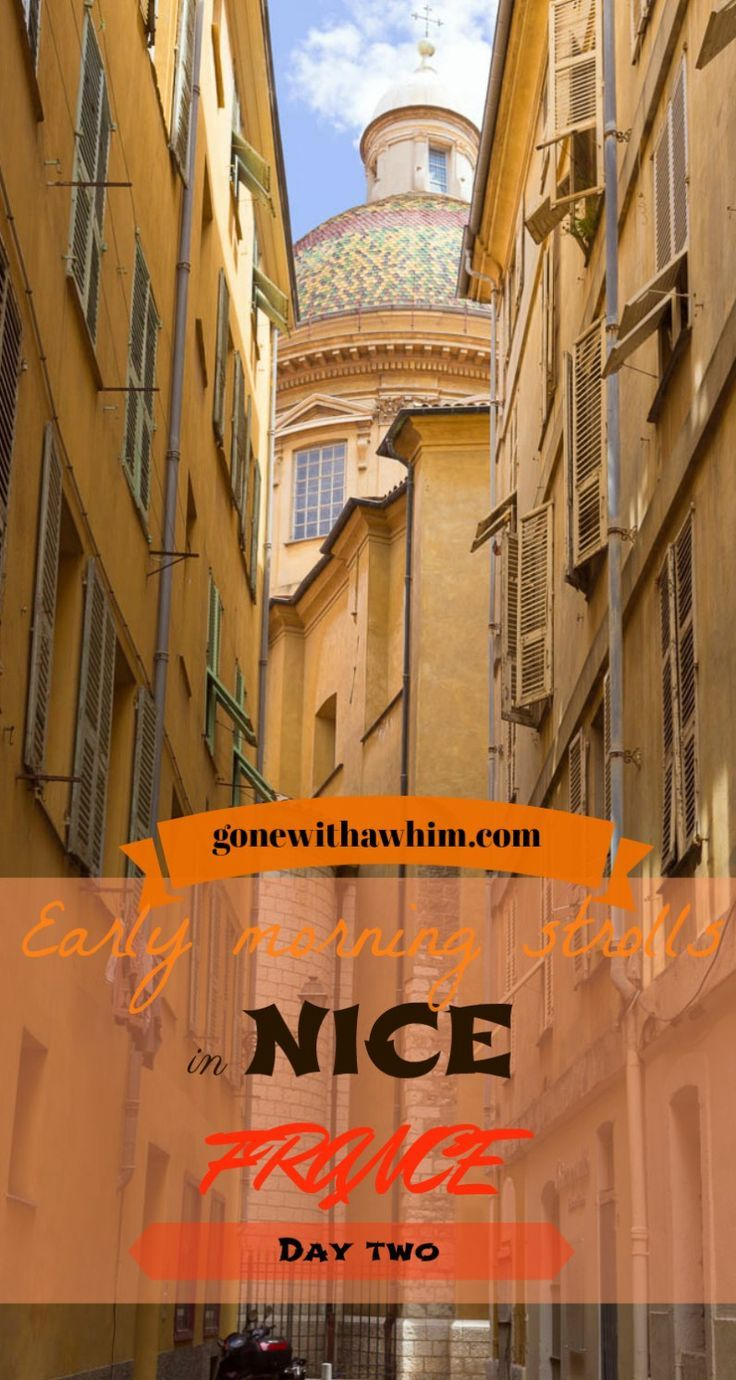 Early morning strolls in the old town of Nice, France // gonewithawhim.com