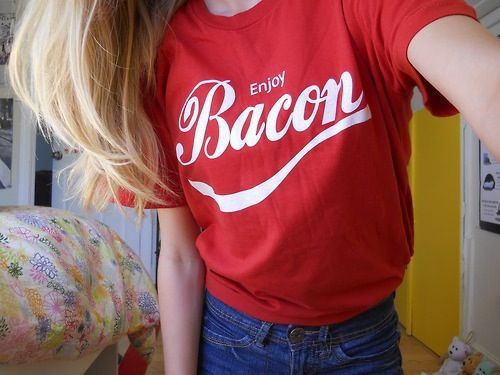 Bacon shirt OMG you guys should have seen my face when I saw this pin i m like #Awe