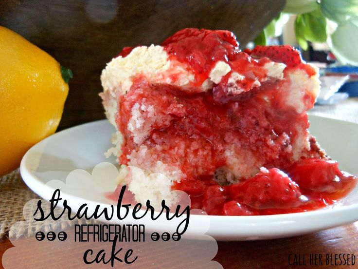 Call Her Blessed: Strawberry Refrigerator Cake