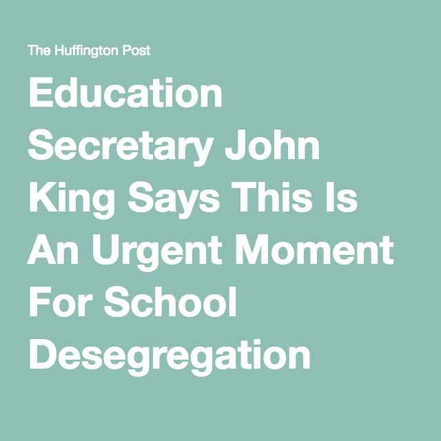 Education Secretary John King Says This Is An Urgent Moment For School Desegregation