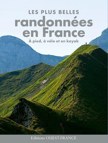 Les plus belles randonnées en France - Michel Bonduelle - Librairie Mollat Bordeaux