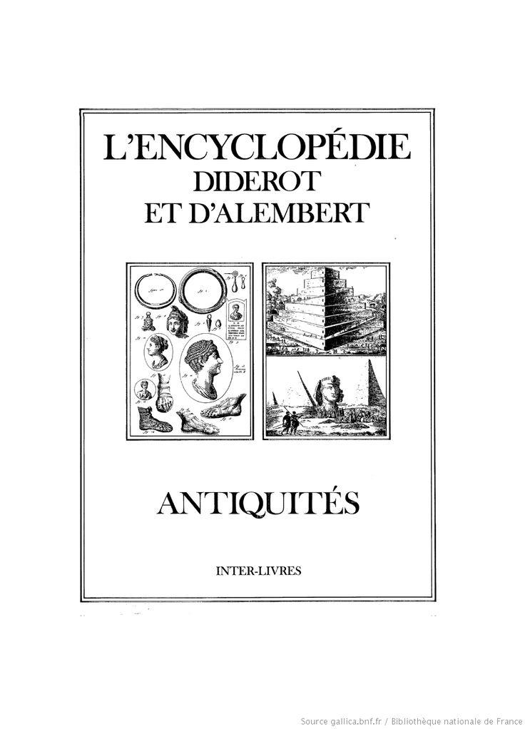 L'Encyclopédie. [12], Antiquités : [recueil de planches sur les sciences, les arts libéraux et les arts méchaniques] ([Reprod. en fac-sim.]) / Diderot et d'Alembert