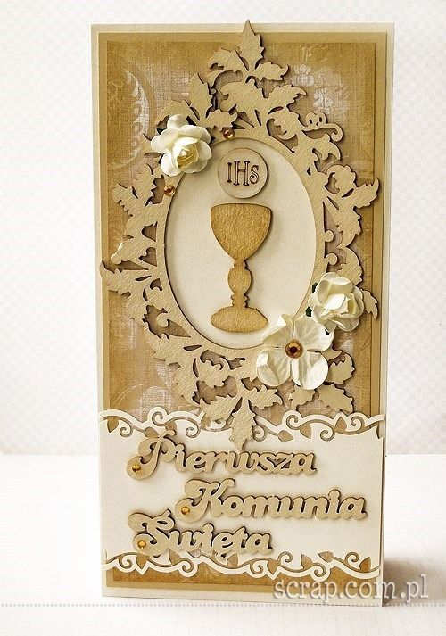 Kartka komunijna   http://www.hurt.scrap.com.pl/tekturowe-napisy-pierwsza-komunia-swieta-3szt.html http://www.hurt.scrap.com.pl/ramka-ornamentowo-roslinna-l-15cm.html http://www.hurt.scrap.com.pl/kielichy-z-hostiami-ozdobne-i-komunia-sw-4-szt.html