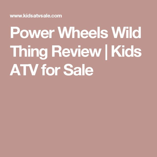 Power Wheels Wild Thing Review | Kids ATV for Sale