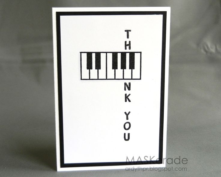 What a cute card for a piano or music teacher. The 'A' key on the keyboard was used for the 'A' in Thank You.