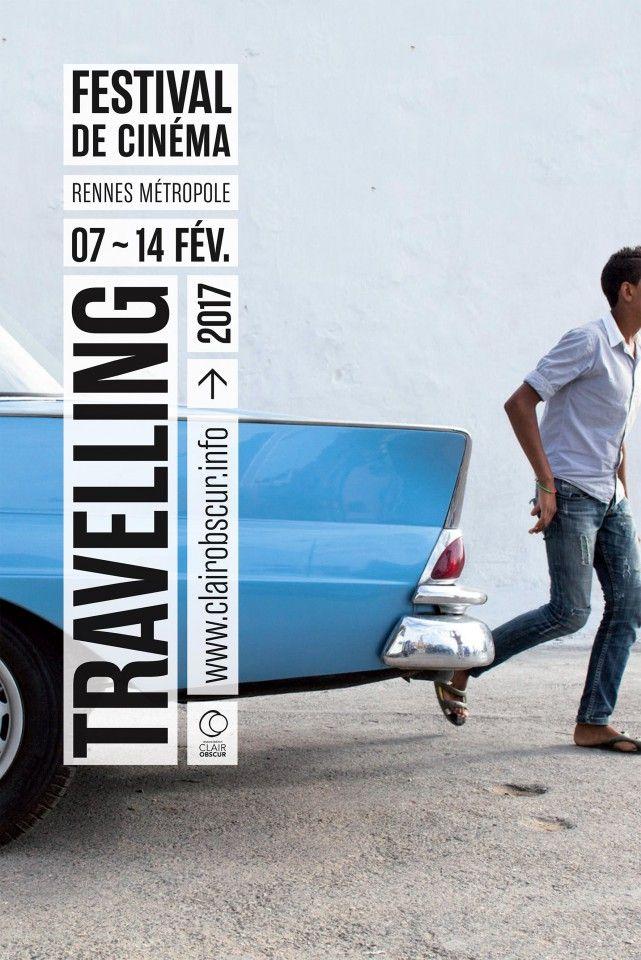 Festival De Cinéma Travelling 2017 Rennes (Photo : Baptiste de Ville d'Avray / Créa : Atelier du Bourg) #affiche #affichefestival #festival