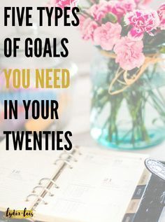 """The New Year is upon us and time to start those resolutions! If you are a twenty something like me wandering around trying to figure out how to get the """"perfect"""" life. Let me steer you in the right direction with my five types of goals you need in your twenties!"""