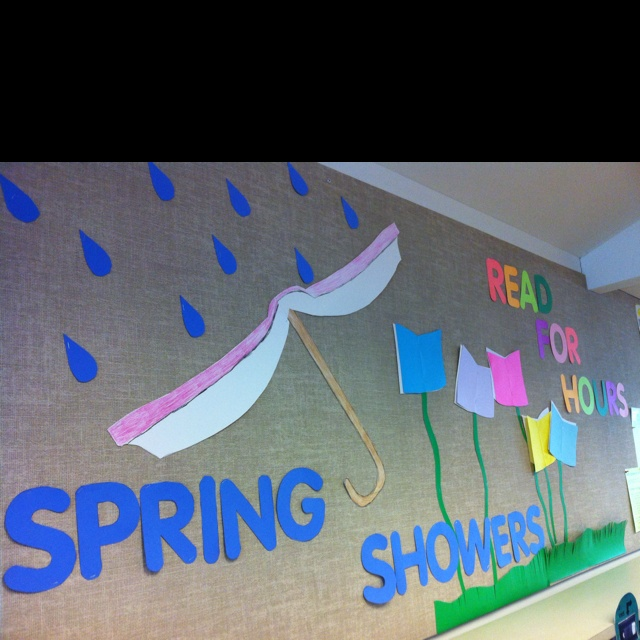 """Credit to Barbra Hesson for the slogan, """"Spring showers, read for hours."""""""