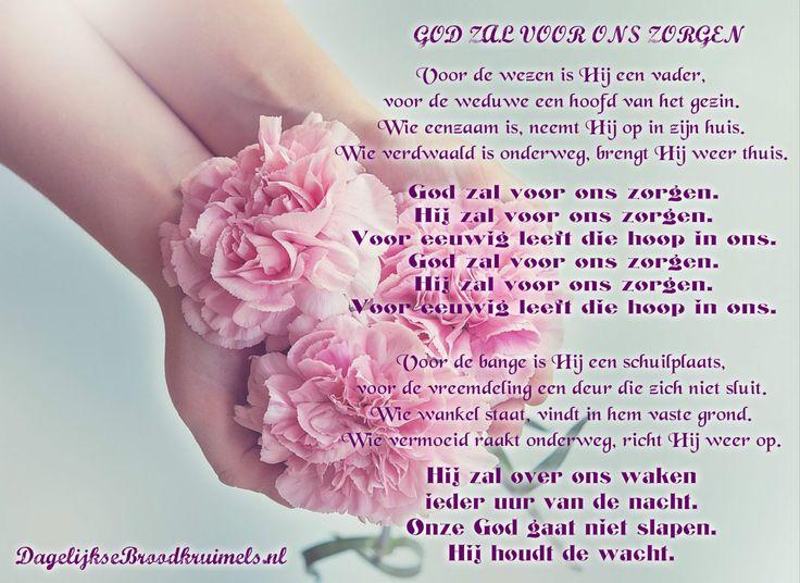 GOD ZAL VOOR ONS ZORGEN Voor de wezen is Hij een vader, voor de weduwe een hoofd van het gezin. …