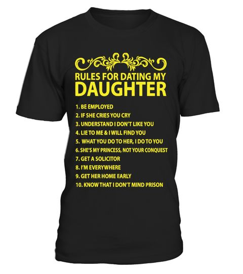 """# Rules For Dating My Daughter .  GET YOURS NOW!!!*HOW TO ORDER?1. Select style and color2. Click """"Buy it Now""""3. Select size and quantity4. Enter shipping and billing information5. Done! Simple as that!#dad #papa #son #daughter #funny #father #grandpafath https://www.fanprint.com/licenses/navy?ref=5750"""