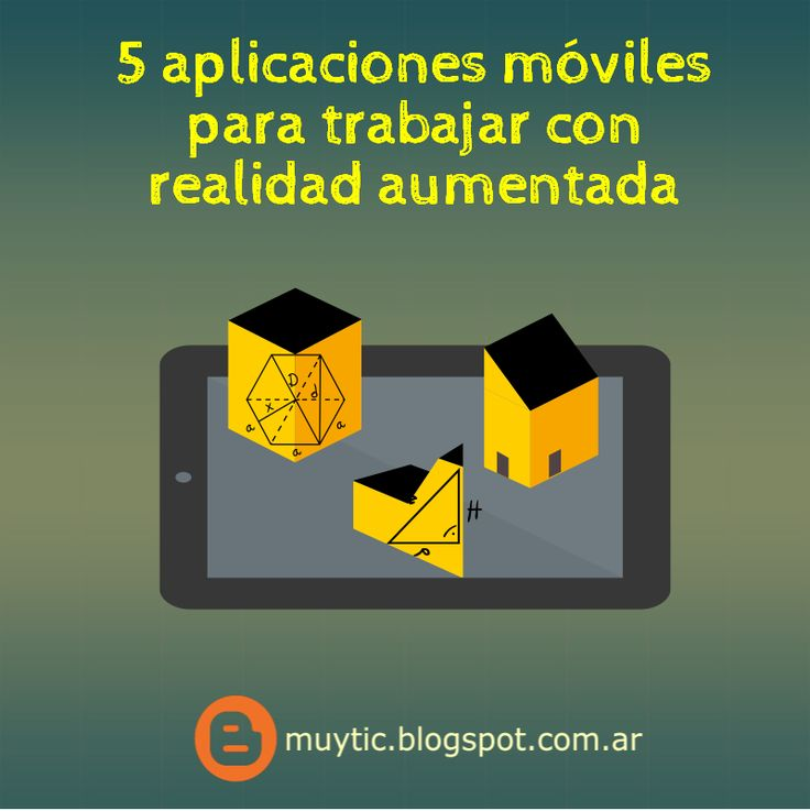5 aplicaciones móviles para trabajar con realidad aumentada | TIC para la educación