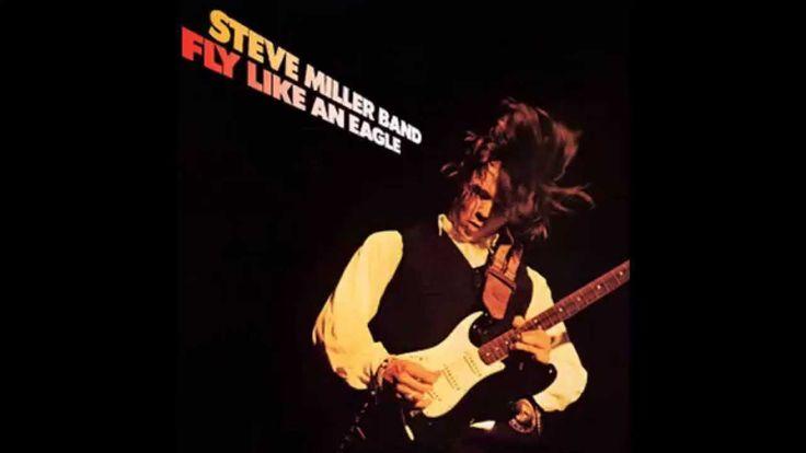 Steve Miller Band Fly Like An Eagle HQ With Lyrics