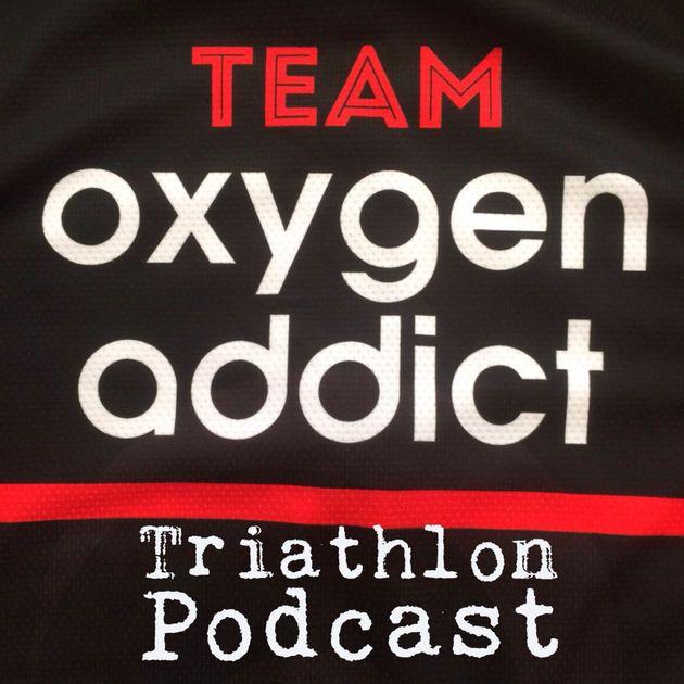 Oxygenaddict Triathlon Podcast, with Coach Rob Wilby and Helen Murray - Triathlon coaching by oxygenaddict.com by Rob Wilby on Apple Podcasts