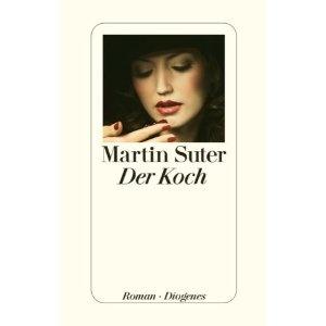 Der Koch by Martin Suter